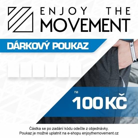 Dárkový poukaz Enjoy the Movement 100 Kč