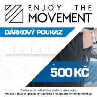 Dárkový poukaz Enjoy the Movement 500 Kč
